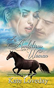 An Ambitious Woman (Redwoods Series Book 3) by [ Loveday, Kate]