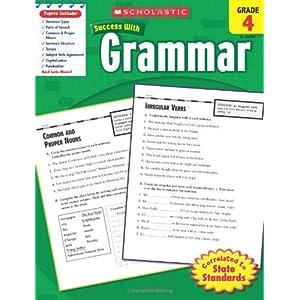 Scholastic Success With Grammar, Grade 4 (Scholastic Success with Workbooks: Grammar)