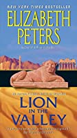 Lion in the Valley: An Amelia Peabody Novel of Suspense (Amelia Peabody Series)