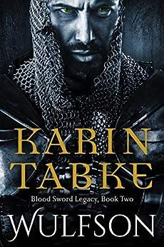 WULFSON (Blood Sword Legacy Book 2) by [Tabke, Karin]