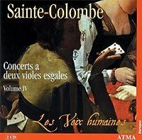 Concerts for Two Viols 4 by Monsieur De Sainte-Colombe (2007-03-13)