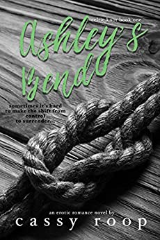 Ashley's Bend (Celtic Knot Book 1) by [Roop, Cassy]