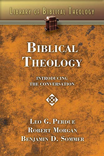 Download Biblical Theology: Introducing the Conversation (Library of Biblical Theology) 0687341000