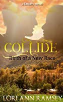 Collide: Birth of a New Race