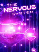 The Nervous System (Let's Explore Science: Life Science)