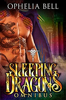 Sleeping Dragons Omnibus by [Bell, Ophelia]