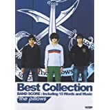the pillows[ザ・ピロウズ] /Best Collection (バンド・スコア)