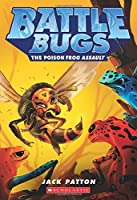 The Poison Frog Assault (Battle Bugs)