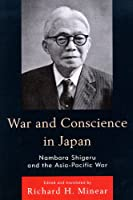 War and Conscience in Japan―Nambara Shigeru and the Asia-Pacific War