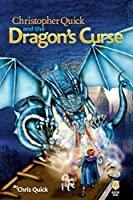 Christopher Quick and the Dragon's Curse