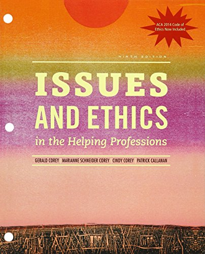 Download Issues and Ethics in the Helping Professions 1305787501