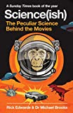 Science(ish): The Peculiar Science Behind the Movies (English Edition)