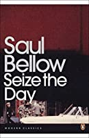 Seize the Day (Penguin Modern Classics) by Saul Bellow(2011-08-31)
