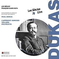 Dukas: L'Apprenti Sorcier, Velleda by Les Siecles (2014-02-11)