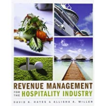 Revenue Management for the Hospitality Industry