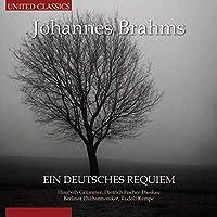 Brahms: Ein Deutsches Requiem by Fischer-Dieskau (2013-09-24)