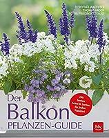 Der Balkonpflanzen-Guide: Die besten Arten & Sorten fuer jeden Standort