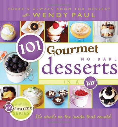 Download 101 Gourmet No-Bake Desserts in a Jar 1462112005