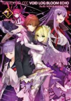 Fate/EXTRA CCC VOID LOG:BLOOM ECHO I[書籍]
