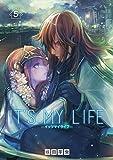 IT'S MY LIFE(5) (裏少年サンデーコミックス)