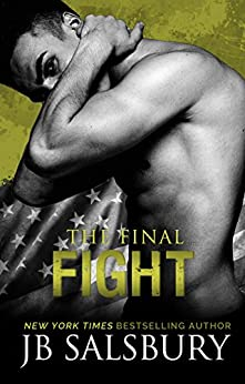 The Final Fight (Fighting Series Book 8) by [Salsbury, JB]