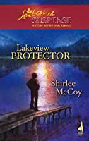 Lakeview Protector (Love Inspired Suspense)
