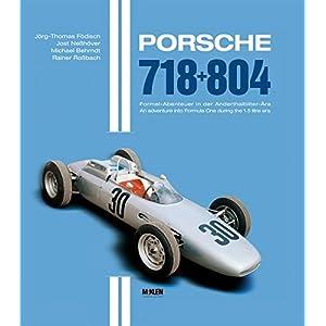 Porsche 718 + 804: Die letzten Silberpfeile