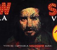 Solo Show Alive