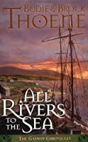 All Rivers to the Sea (The Galway Chronicles, Book 4)