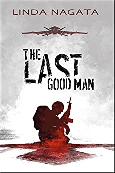 The Last Good Man by [Nagata, Linda]