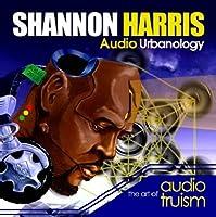 Audio Urbanology:The Art Of Audio Truism