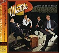 Allow Us to Be Frank by Westlife (2004-11-24)