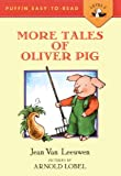 More Tales of Oliver Pig (Puffin Easy-To-Read)