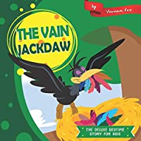 The Vain Jackdaw (The Deluxe Bedtime Story for Kids)