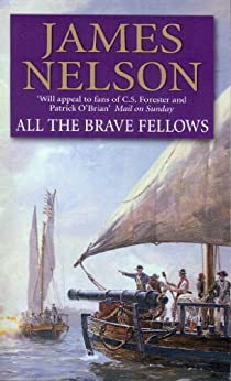 All The Brave Fellows by [Nelson, James]