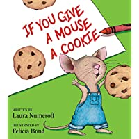 If You Give a Mouse a Cookie (If You Give...) [並行輸入品]