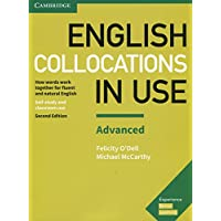 English Collocations in Use Advanced Book with Answers: How Words Work Together for Fluent and Natural English (Vocabulary in Use)