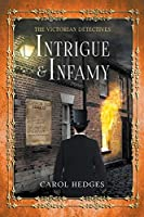 Intrigue & Infamy (The Victorian Detectives)