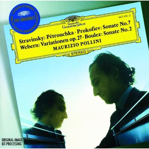 ストラヴィンスキー:ペトルーシュカからの3楽章、プロコフィエフ:ピアノ・ソナタ第7番、他