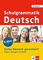 Schulgrammatik Deutsch ab Klasse 5. Regeln, Uebungen und Tests