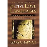 The Five Love Languages: Men's Edition : How to Express Heartfelt Commitment to Your Mate