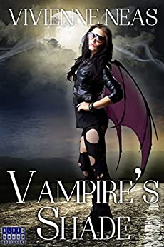 Vampire's Shade 1 (Vampire's Shade Collection) by [Neas, Vivienne]