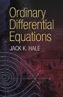 Ordinary Differential Equations (Dover Books on Mathematics) by Jack K. Hale Mathematics(2009-05-21)