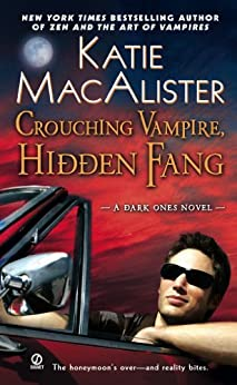 Crouching Vampire, Hidden Fang: A Dark Ones Novel (Dark Ones series) by [Macalister, Katie]
