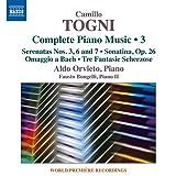 カミッロ・トーニ:ピアノ作品全集 第3集