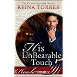 His UnBearable Touch: ( Paranormal Bear Shifter Romance) Howls Romance (Orsino Security)