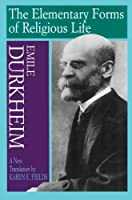 The Elementary Forms of Religious Life by Emile Durkheim(1995-06-01)