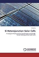 Si Heterojunction Solar Cells