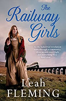 The Railway Girls by [Fleming, Leah]