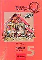 Grundlagen Deutsch. Aufsatz. 5. Schuljahr. In neuer Rechtschreibung